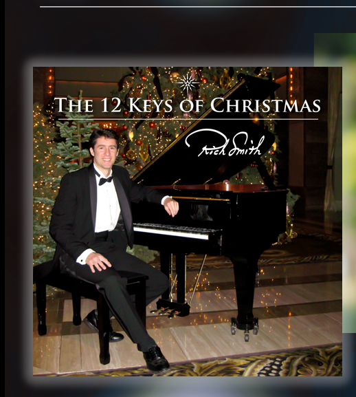 NEW ALBUM RELEASE 12/12/12 ! The 12 Keys of Christmas by Rich Smith
